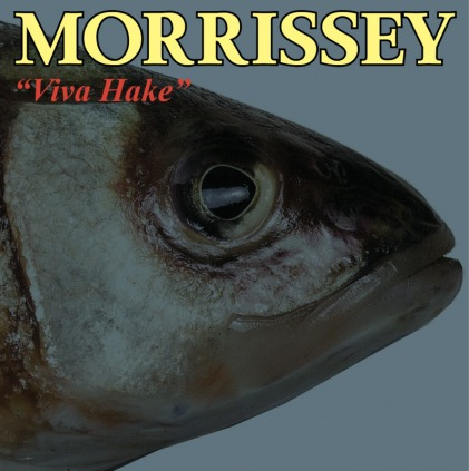 A World Without Proof Readers: Morrissey, Viva Hake